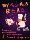 My Gonads Roar (eBook): The Twisted World of Anagrams—From Pop Idols to Celebrity Chefs