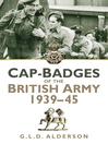 Cap Badges of the British Army 1939-45 (eBook)