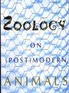 Zoology (eBook): On (Post)Modern Animals