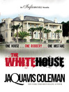 The White House (eBook)