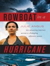 Rowboat in a Hurricane (eBook): My Amazing Journey Across a Changing Atlantic Ocean