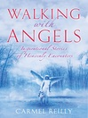 Walking with Angels (eBook): Inspirational Stories of Heavenly Encounters