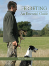 Ferreting (eBook): An Essential Guide