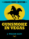 Gunsmoke in Vegas (eBook)