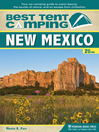 New Mexico (eBook): Your Car-Camping Guide to Scenic Beauty, the Sounds of Nature, and an Escape from Civilization