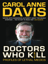 Doctors Who Kill (eBook): Profiles of Lethal Medics