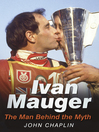Ivan Mauger (eBook): The Man Behind the Myth