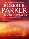 Trouble in Paradise (eBook): Jesse Stone Series, Book 2