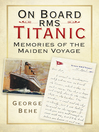 On Board RMS Titanic (eBook): Memories of the Maiden Voyage