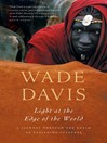 Light at the Edge of the World (eBook): A Journey Through the Realm of Vanishing Cultures
