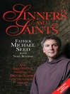 Sinners and Saints (eBook): The Irreverent Diaries of Britain's Most Controversial Saint