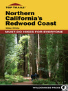 Northern California's Redwood Coast: Must-Do Hikes for Everyone (eBook)