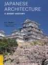 Japanese Architecture (eBook): A Short History
