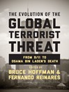 The Evolution of the Global Terrorist Threat (eBook): From 9/11 to Osama bin Laden's Death
