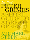 Britten's Peter Grimes: A Short Guide to a Great Opera (eBook)
