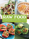 Raw Food (eBook): A Complete Guide for Every Meal of the Day