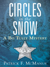 Circles in the Snow (eBook): Sheriff Bo Tully Mystery Series, Book 6