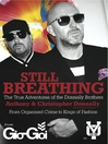 Still Breathing (eBook): The True Adventures of the Donnelly Brothers--From Organised Crime to Kings of Fashion