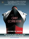 Cruise Confidential (eBook): A Hit Below the Waterline: Where the Crew Lives, Eats, Wars, and Parties. One Crazy Year Working on Cruise Ships