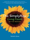 The SimplyRaw Living Foods Detox Manual (eBook)