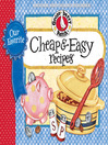 Our Favorite Cheap & Easy Recipes Cookbook (eBook): Fast frugal...fabulous food!  You'll find lots of budget-friendly ways to feed family & friends when time is in short supply.