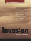 Invasion (eBook): How America Still Welcomes Terrorists, Criminals, And Other Foreign Menaces To Our Shores