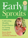 Early Sprouts (eBook): Cultivating Healthy Food Choices in Young Children
