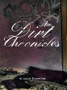 The Dirt Chronicles (eBook)