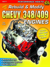 How to Rebuild & Modify Chevy 348/409 Engines (eBook)