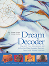 Dream Decoder (eBook): Interpret Your Unconscious and Understand Your Deepest Desires, Fears, and Hidden Emotions