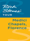 Rick Steves' Tour (eBook): Medici Chapels, Florence
