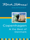 Rick Steves' Snapshot Copenhagen & the Best of Denmark (eBook)