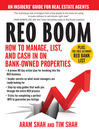 REO Boom (eBook): How to Manage, List, and Cash in on Bank-Owned Properties: An Insiders' Guide for Real Estate Agents