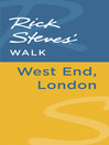 Rick Steves' Walk (eBook): West End, London