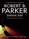 Shrink Rap (eBook): Sunny Randall Series, Book 3