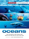 Oceans (eBook): The Threats to Our Seas and What You Can Do to Turn the Tide