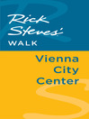 Rick Steves' Walk (eBook): Vienna City Center