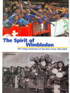 This Spirit of Wimbledon (eBook): Living Memories of The Dons 1922-2003