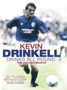 Drinks All Round (eBook): The Autobiography