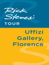 Rick Steves' Tour (eBook): Uffizi Gallery, Florence