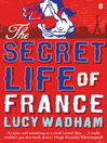 The Secret Life of France (eBook)