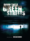Down These Green Streets (eBook): Irish Crime Writing in the 21st Century