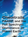 Chemtrails, HAARP, and the (eBook)