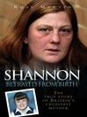 Shannon (eBook): Betrayed From Birth