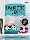 Easy Bootees to Knit (eBook): Snuggly baby bootees for tiny toes