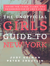 The Unofficial Girls Guide to New York (eBook): Inside the Cafes, Clubs, and Neighborhoods of HBO's Girls