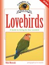 Lovebirds (eBook): A Guide to Caring for Your Lovebird