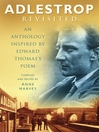Adlestrop Revisited (eBook): An Anthology Inspired by Edward Thomas's Poem