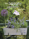 The Balcony Gardener (eBook): Creative ideas for small spaces