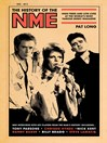 The History of the NME (eBook): High Times and Low Lives at the World's Most Famous Music Magazine